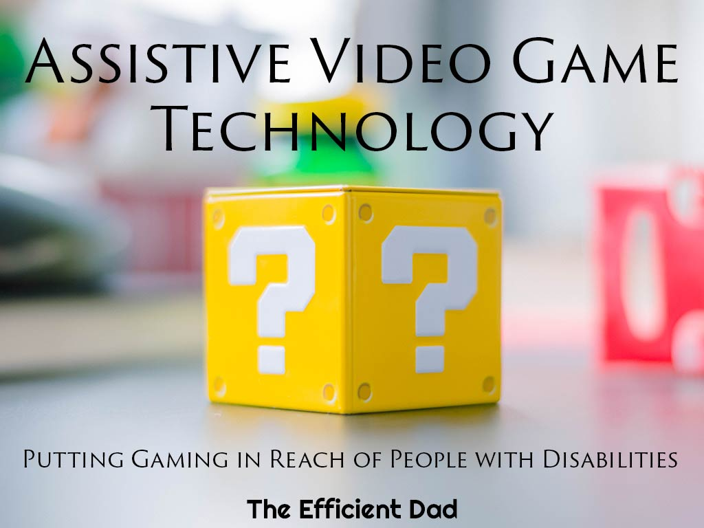 Assistive Video Game Technology